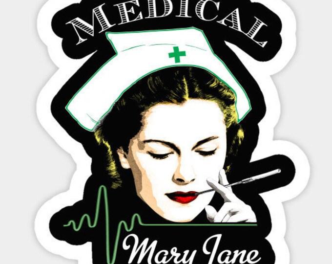 Medical Mary Jane Sticker