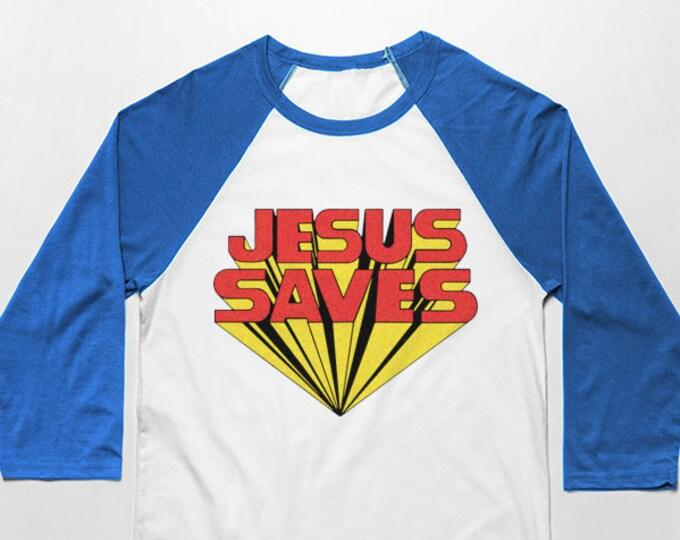 Jesus Saves 3/4 Sleeve Unisex Baseball Graphic T Shirt