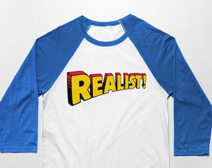 Realist 3/4 Sleeve Unisex Baseball Graphic T Shirt