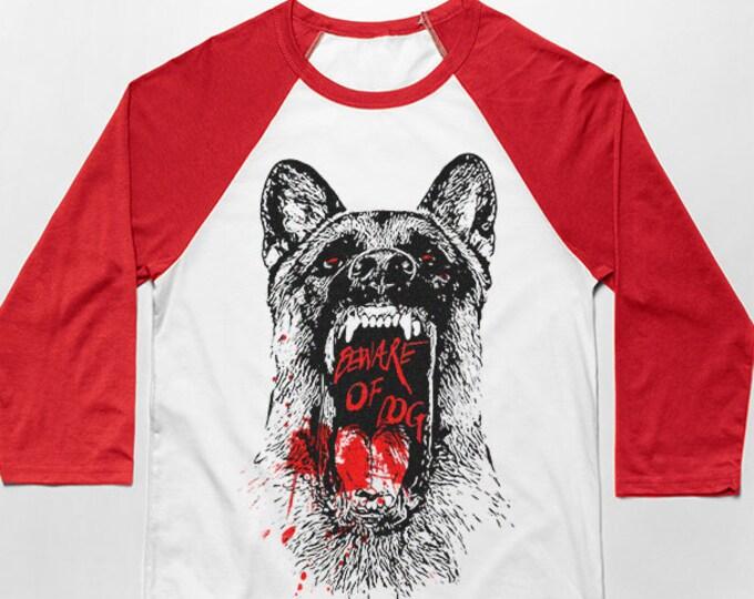 Beware of dog 3/4 Sleeve Unisex Baseball Graphic T Shirt