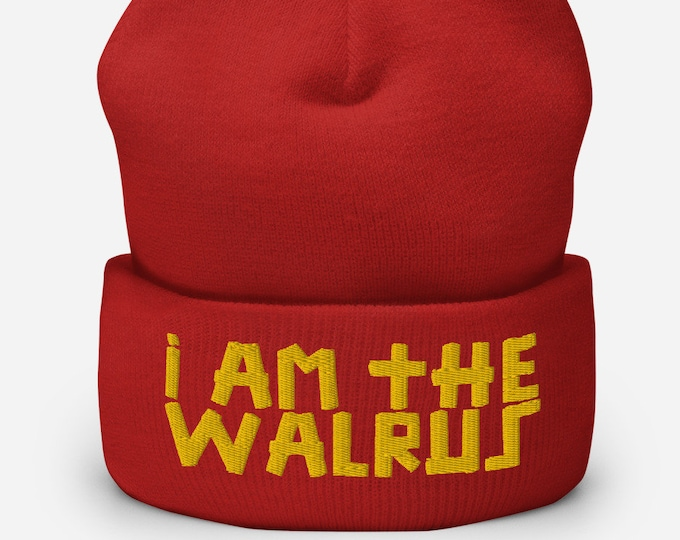 I Am The Walrus Red Cuffed Beanie - Embroidered Design - Winter Headwear For Men and Women