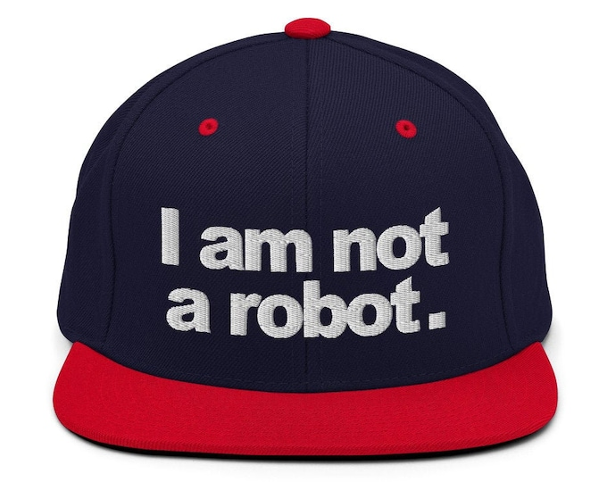 I Am Not A Robot Classic Flat Bill Snapback Cap - Embroidered 6-Panel Structured Baseball Hat - Navy Hat/Red Visor