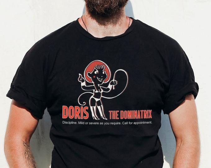 Doris The Dominatrix Graphic T Shirt