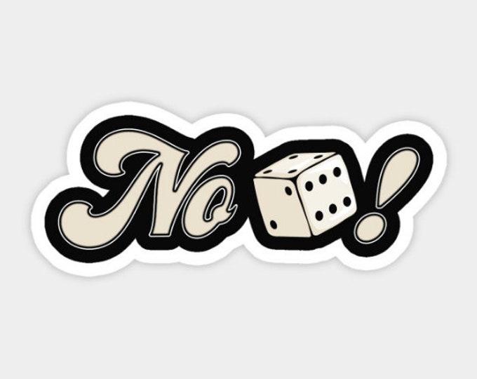 No Dice! Sticker