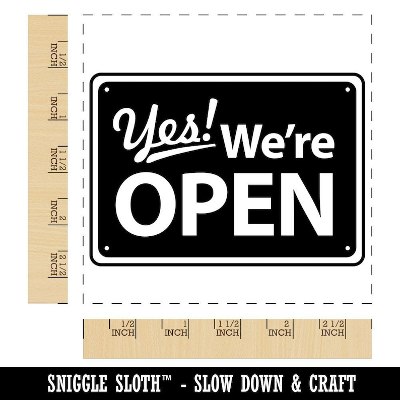 Yes We/'re Open Sign Square Rubber Stamp for Stamping Crafting