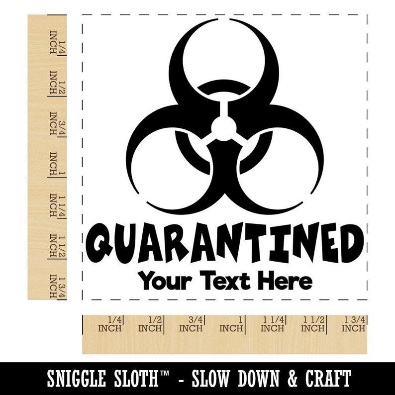 Quarantined Biohazard Symbol 1 Line Custom Personalized Square Rubber Stamp