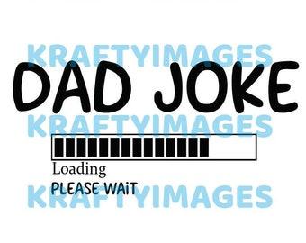 Dad Joke Loading Svg Etsy