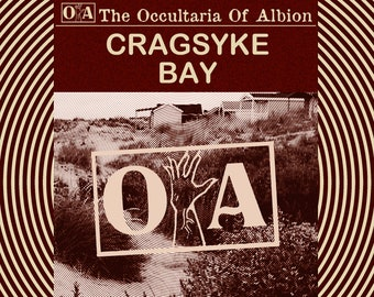 The Occultaria of Albion Vol 8 - An Investigative Zine Into The Casefiles of Cragsyke Bay