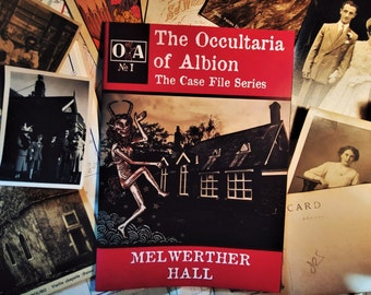 The Occultaria of Albion Vol 1 - An Investigative Zine Into The Casefiles of Melwerther Hall