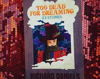 Also By Richard Daniels