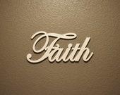 Faith - Wooden Sign