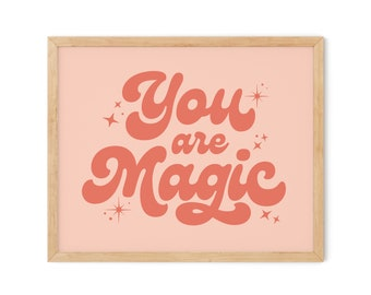 You Are Magic Digital Download, Retro Typography Wall Art, 60s 70s Kids Room Nursery Playroom Decor, Made of Magic, Pink Coral Salmon