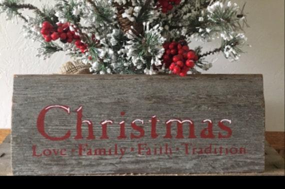 Christmas love family faith tradition,holiday decor,christmas signs,christmas arts n crafts,christmas signs decor,gift ideas,christmas decor