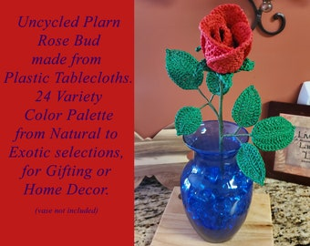 Uncycled Plarn Solitary Rose Bud, Gift, Decoration