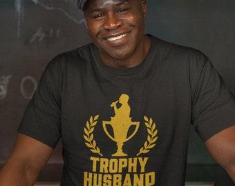 Trophy Husband Funny Mens T-Shirt