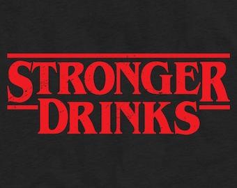 Stronger Drinks Unisex T-Shirt