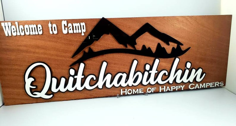 Home Decor Wood Sign Camp Quitchabitchin Novelty Sign Wall Decor