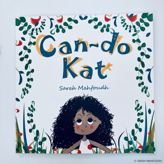 Can-do Kat illustrated story book/picture book by Sarah Mahfoudh (paperback)
