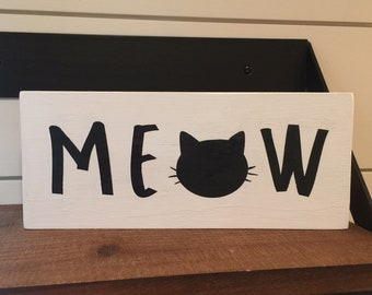 """Retro Wooden Sign Wall Plaque /""""What part of Meow don/'t you understand?"""