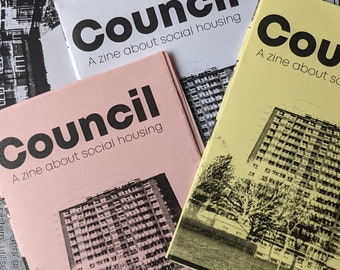 Council: A zine about social housing