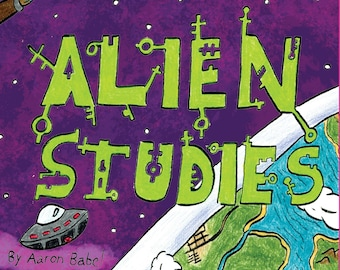 Stories To Color: Book 2 Alien Studies (Ages 8 and up)
