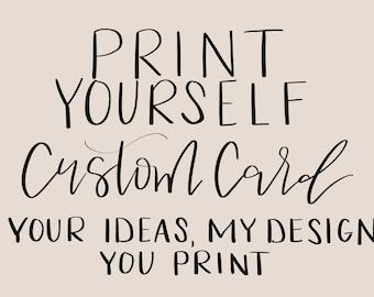 PDF Digital Template, You Print At Home Custom Card- Custom Digital Template  For All Occasions- Print At Home Card