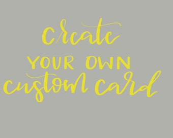 Create Your Own Custom Greeting/Holiday Card- Pick From A Variety Of Colors And Fonts-Buy As A Single Card Or A Pack-Card Stock Card-Custom