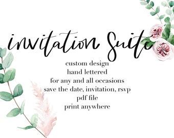 Printable, Custom Made, Hand Lettered, Full Invitation Suite, Wedding Invitation, Birthday Invitation, Baby Shower Invitation,