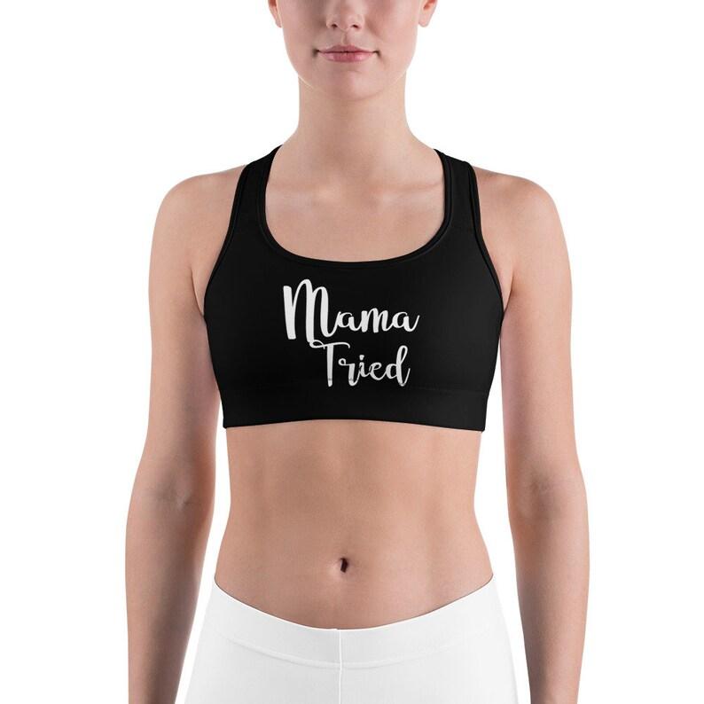Mama Tried Sports bra