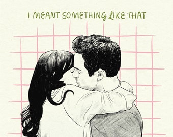 """New Girl Nick and Jess """"I meant something like that"""" kiss Illustration Print A3 or A4 sizes"""