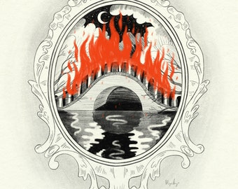 See that burning bridge right through the mirror Illustration Print A3 or A4 sizes