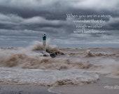 The Storm Won't Last | Fine Art Print, Landscape Photography, Words of Comfort
