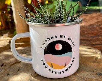 Adventure Together - Be With You Everywhere Camping Mug, Fleetwood Mac Boho Planter or Coffee Mug