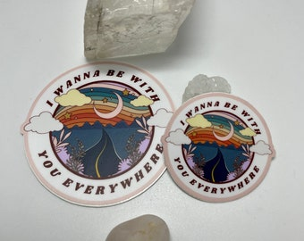 Sticker Set - Be With You Everywhere | Adventuring Together Decals | Fleetwood Mac Laptop Bumper Sticker | Camping Water Bottle Sticker