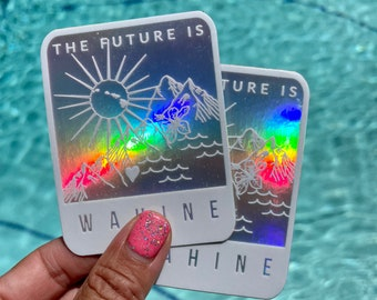 The Future is Wahine Holographic Laptop Sticker | Water Bottle | Bumper Sticker Decal