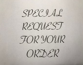 Special Order Requests