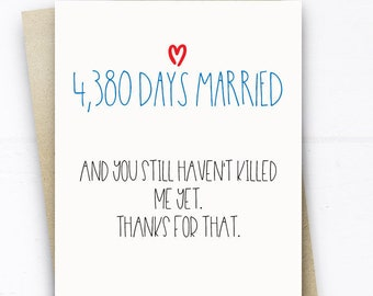 Funny 12th Anniversary Card, 4380 Days Married Card Funny Anniversary Card husband wife him her 12 Years Card Funny Wedding Anniversary Card
