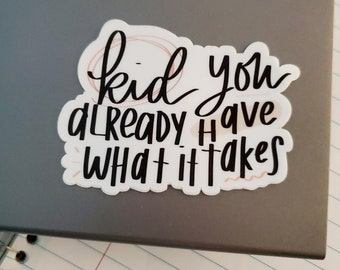 Inspiration Sticker / Decal | Mental Health | Laptop, Yeti, Kayak, Skateboard, Cellphone, Notebook, Journal, Bike, Tumbler Sticker | Gift