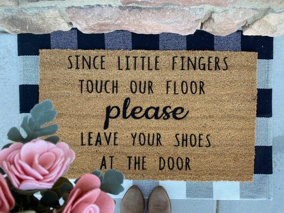 Little Fingers Touch Our Floor Doormat