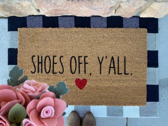 Shoes off, y'all Doormat