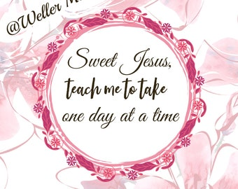 One Day at a Time Decor Printable