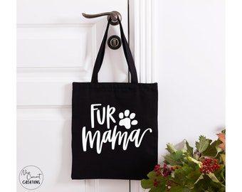 Dog Owner Gifts Tote Gifts Dog Mom Tote Dog Tote Bags Fur Mama Cat Mom Dog Mom gifts Fur Mama Tote Floral tote Fur Baby