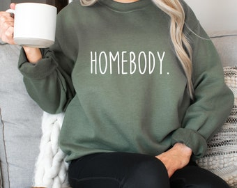 Homebody Sweatshirt, Homebody Shirt, Indoorsy, Cute Gifts for Introverts, Homebody Graphic Tee, Ew People, It's Too People Outside,#Homebody