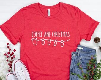 Coffee and Christmas Shirt, I Run On Coffee and Christmas Cheer, Christmas T-Shirt, Christmas Gift, Christmas Graphic Tee, Holiday Shirt