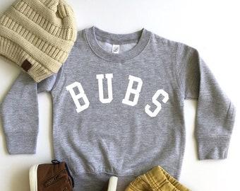BUBS Shirt | Custom Name Shirt | Brother Shirt | Custom Nickname Shirt | BUBS boy shirt | Custom Boy Shirt | Custom Sweatshirt | Bubs Tee