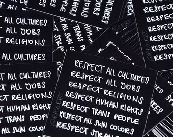 Respect All Cultures Sticker Stickers black/white