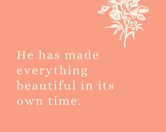 Everything Is Beautiful In Its Own Time