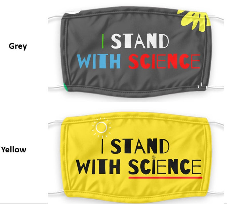 I Stand With Science Face Mask Face Mask Science for Social