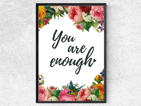 You Are Enough Motivational Print | Inspirational Quote | Watercolour Floral Wall Art | Motivational Poster | Gift For Her