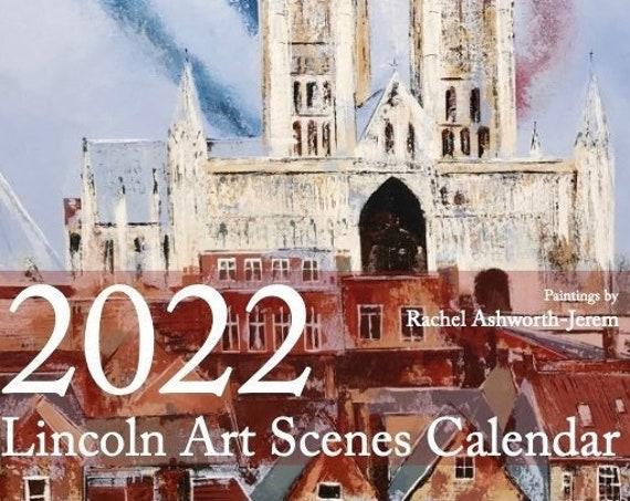 2022 Lincoln Art Scenes Calendar